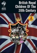 Britain's Royal Children of the 20th Century [Region 2]