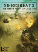No Retreat 3 - The French Front