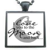 I Love You to the Moon and Back on White Background Glass Black Tile Pendant Necklace with Black Chain