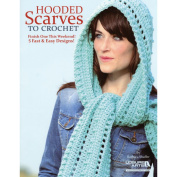 Leisure Arts Hooded Scarves To Crochet