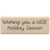 Inky Antics Mounted Stamps-Nice Holiday Season