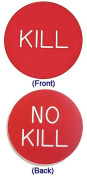 DDI KILL - NO KILL BUTTON for Poker Game