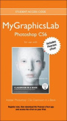 MyGraphicsLab Access Code Card with Pearson EText for Adobe Photoshop CS6 Classroom in a Book