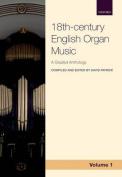 18th-century English Organ Music, Volume 1