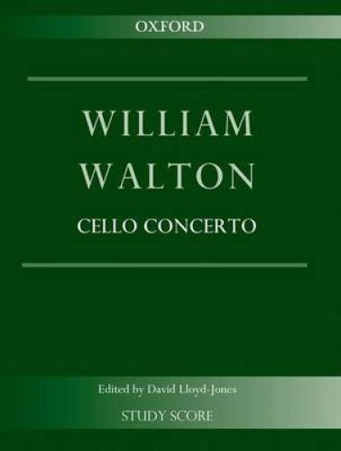Cello Concerto: Study score (William Walton Edition) by William Walton.