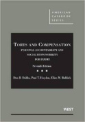 Dobbs, Hayden and Bublick's Torts and Compensation, Personal Accountability and Social Responsibility for Injury, 7th