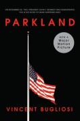 Parkland: Four Days in November