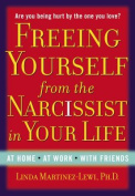 Freeing Yourself Fro the Narcissist in Your Life