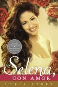 Para Selena, Con Amor [Spanish]