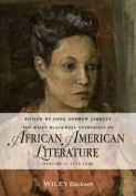 The Wiley Blackwell Anthology of African American Literature