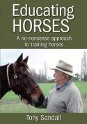 Educating Horses