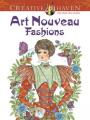 Creative Haven Art Nouveau Fashions Coloring Book