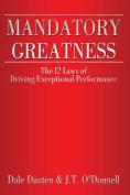 Mandatory Greatness