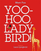 Yoo Hoo, Ladybird! [Board book]