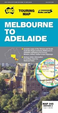 Melbourne to Adelaide Map 345 2nd ed (Touring Maps)