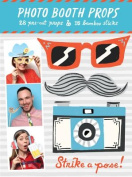 Strike a Pose! Photo Booth Props [With 25 Props, 15 Bamboo Sticks]