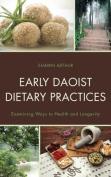 Early Daoist Dietary Practices