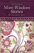 One Hundred More Wisdom Stories