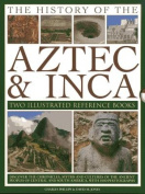 The History of the Atzec & Inca