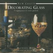 New Crafts: Decorating Glass