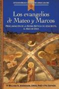 Los Evangelios de Mateo y Marcos [Spanish]