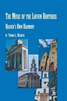 The Music of The Louvin Brothers Heaven's Own Harmony