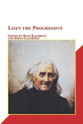 Liszt the Progressive