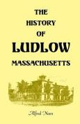 The History of Ludlow, Massachusetts