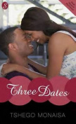 Three Dates