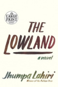 Large Print: The Lowland [Large Print]