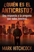 Quien Es el Anticristo? [Spanish]