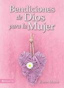 Bendiciones de Dios Para La Mujer [Spanish]