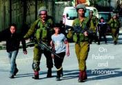 On Palestine and Prisoners