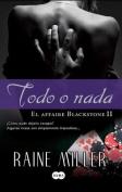 Todo O NADA (All in ) [Spanish]