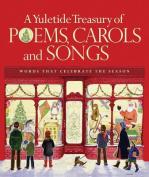 A Yuletide Treasury of Poems, Carols and Songs