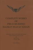 Complete Works of Pir-O-Murshid Hazrat Inayat Khan 1925 1