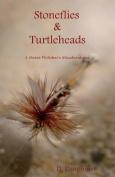 Stoneflies & Turtleheads