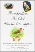 The Swallow, the Owl and the Sandpiper