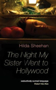 The Night My Sister Went to Hollywood
