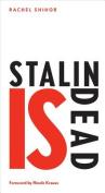 Stalin Is Dead