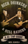 Beer Drinkers & Hell Raisers