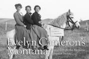Evelyn Cameron's Montana