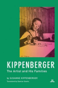 Kippenberger - the Artist and His Families