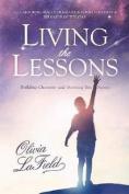 Livng the Lessons