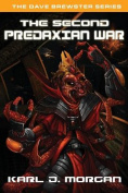The Second Predaxian War - The Dave Brewster Series