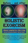 Holistic Exorcism