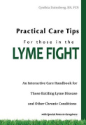 Practical Care Tips for Those in the Lyme Fight
