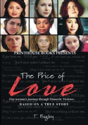 The Price of Love; One Woman's Journey Through Domestic Violence.