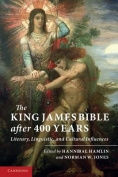 The King James Bible After Four Hundred Years