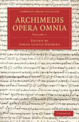 Archimedis Opera Omnia [LAT]